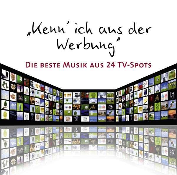 kenn 39 ich aus der werbung die beste musik aus aktuellen tv spots 2 cds jpc. Black Bedroom Furniture Sets. Home Design Ideas