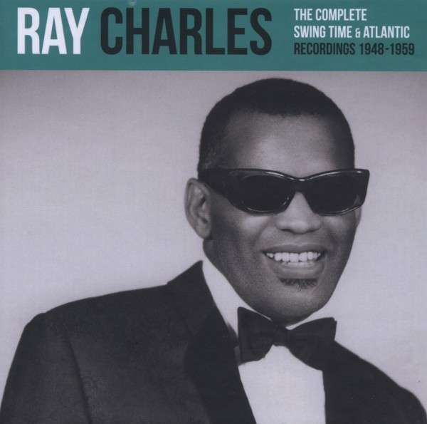Ray Charles The Complete Swing Time Amp Atlantic Recordings