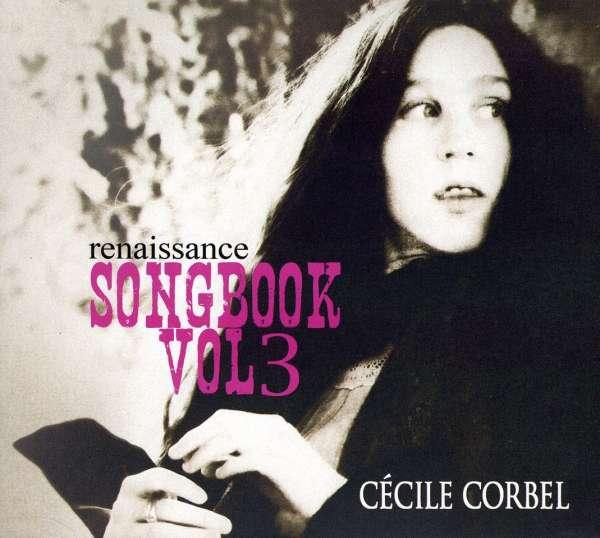 Cecile Corbel Renaissance Cecile Corbel Songbook Vol