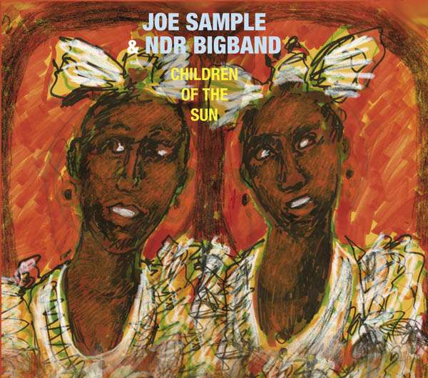 Joe Sample - Children of the Sun