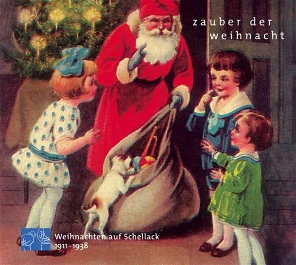 zauber der weihnacht weihnachten auf schellack cd jpc. Black Bedroom Furniture Sets. Home Design Ideas