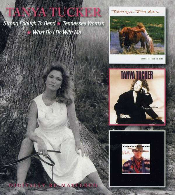 Is Glen Campbell Still Alive: Tanya Tucker: Strong Enough To Bend / Tennessee Woman
