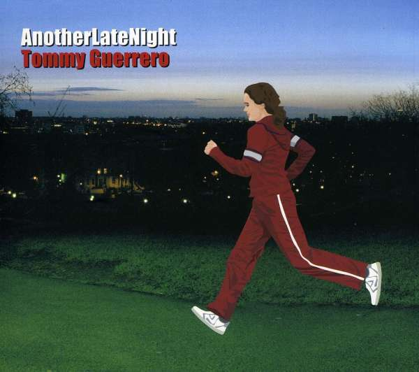 Tommy Guerrero Another Late Night Cd Jpc