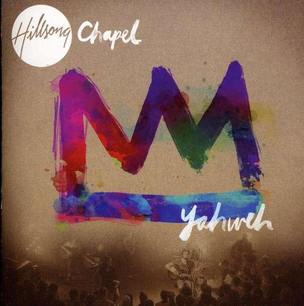 Hillsong chapel yahweh cd jpc