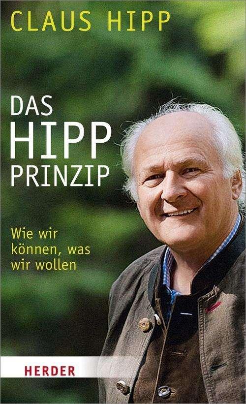Claus Hipp Das Hipp Prinzip Buch Jpc