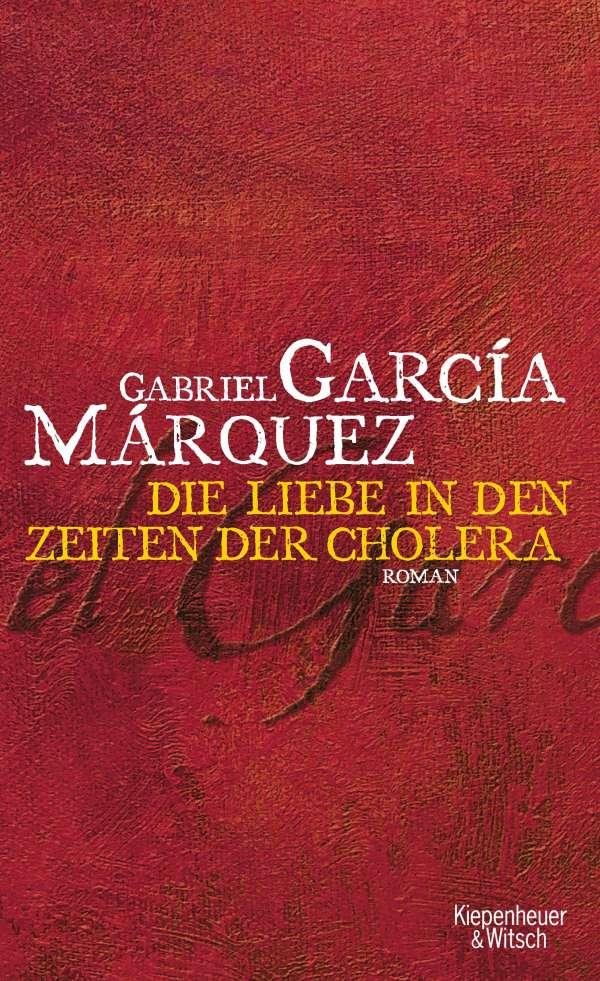 Gabriel garcía márquez liebe in den zeiten der cholera gebunden