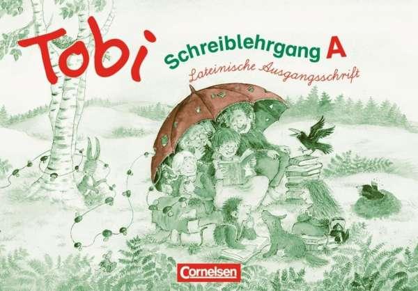 Barbara Prippenow: Tobi-Fibel. Lateinische Ausgangsschrift ...
