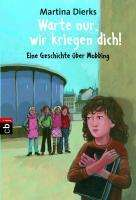 Martina Dierks: Warte nur, wir kriegen dich! (Buch) - jpc