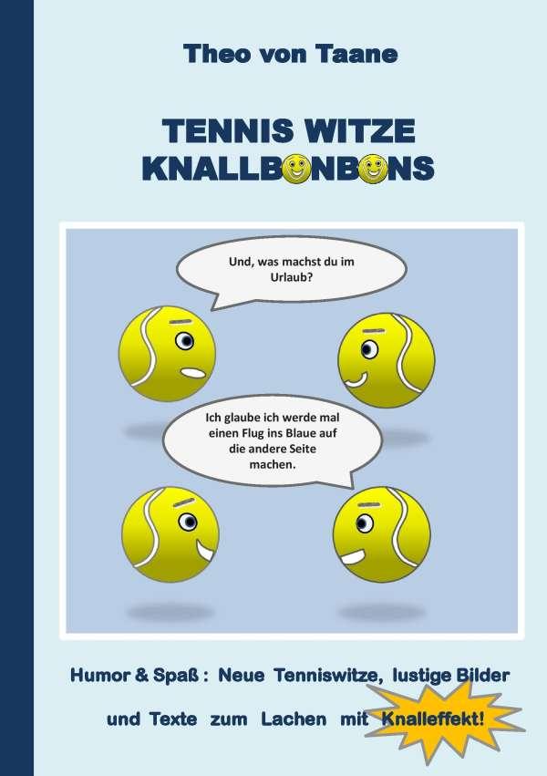Tennis Weisheiten