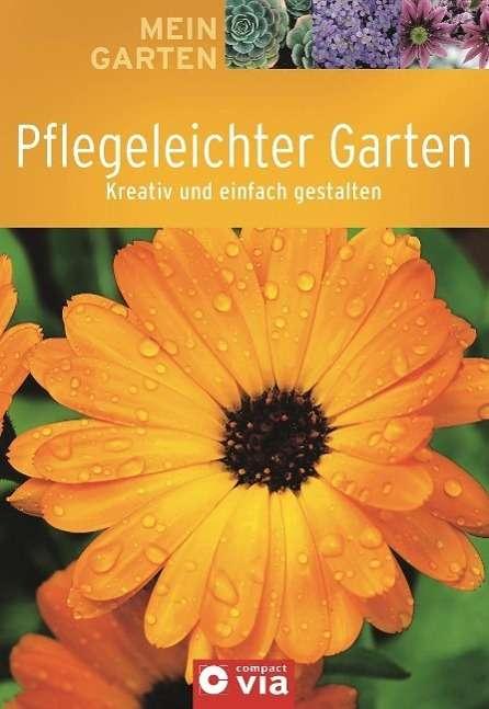 Pflegeleichter Garten Kinder : Birgit Kuhn Mein Garten  Pflegeleichter Garten, Kartoniert