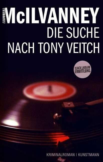William McIlvanney: Die Suche nach Tony Veitch