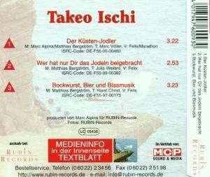 Takeo Ischi - Wer Hat Nur Dir Das Jodeln Beigebracht